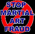 Stop Martial Art Fraud